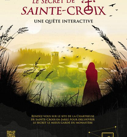 """Quête interactive """"Le secret de Sainte Croix"""""""
